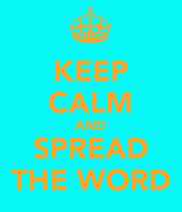 keep-calm-and-spread-the-word-1